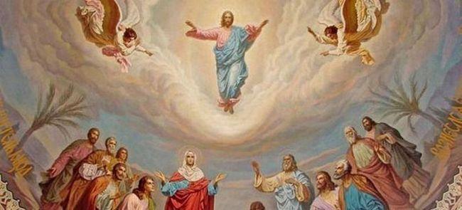 Вознесение господне – история праздника